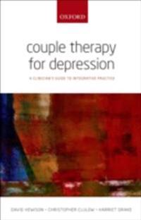 Couple Therapy for Depression: A clinicians guide to integrative practice
