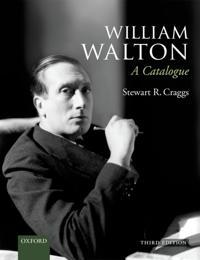 William Walton: A Catalogue