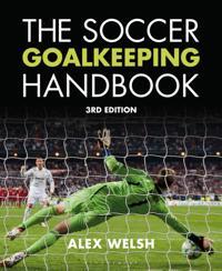Soccer Goalkeeping Handbook 3rd Edition