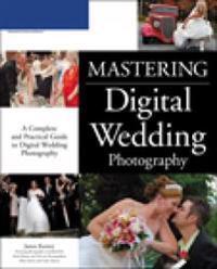 Mastering Digital Wedding Photography