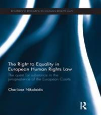 Right to Equality in European Human Rights Law