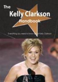 Kelly Clarkson Handbook - Everything you need to know about Kelly Clarkson
