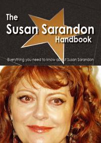 Susan Sarandon Handbook - Everything you need to know about Susan Sarandon