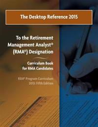 The Desktop Reference 2015: To the Riia(r) Rma(r) Curriculum Book, 2013: 5th Edition