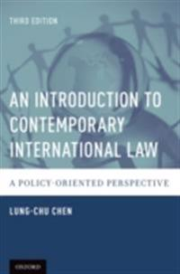 Introduction to Contemporary International Law: A Policy-Oriented Perspective
