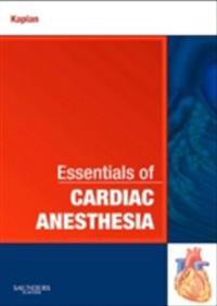 Essentials of Cardiac Anesthesia E-Book