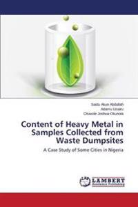 Content of Heavy Metal in Samples Collected from Waste Dumpsites
