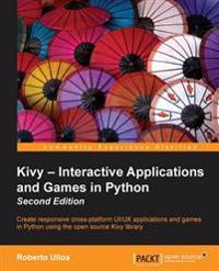 Kivy - Interactive Applications and Games in Python Second Edition