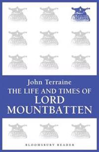 Life and Times of Lord Mountbatten