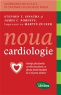 Noua cardiologie. Opriti afectiunile cardiovasculare cu efecete letale inainte de a fi prea tarziu!