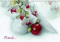 Floral (Wandkalender 2016 DIN A4 quer)
