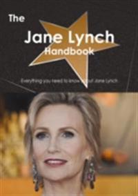 Jane Lynch Handbook - Everything you need to know about Jane Lynch