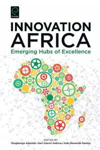 Innovation Africa: Emerging Hubs of Excellence