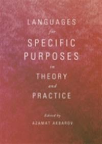 Languages for Specific Purposes in Theory and Practice