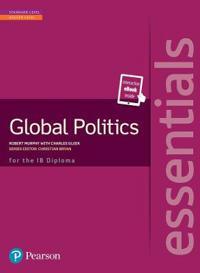 Global Politics Essentials + Etext