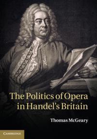 Politics of Opera in Handel's Britain