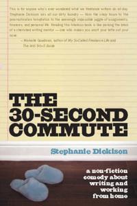30 Second Commute