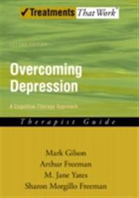 Overcoming Depression: A Cognitive Therapy Approach