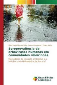 Soroprevalencia de Arboviroses Humanas Em Comunidades Ribeirinhas