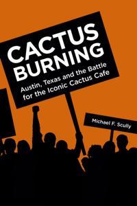Cactus Burning