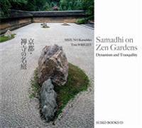 Samadhi on Zen Gardens