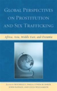 Global Perspectives on Prostitution and Sex Trafficking