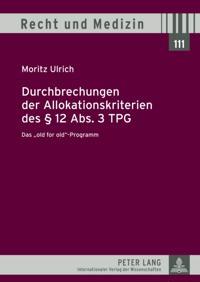 Durchbrechungen der Allokationskriterien des  12 Abs. 3 TPG