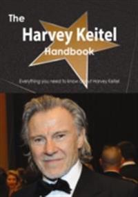 Harvey Keitel Handbook - Everything you need to know about Harvey Keitel