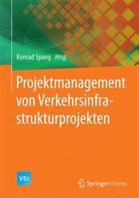 Projektmanagement Von Verkehrsinfrastrukturprojekten