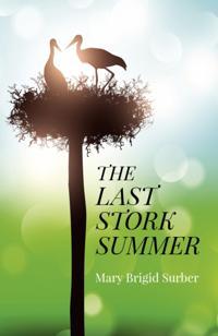 Last Stork Summer