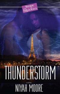 Thunderstorm: A Strebor Quickiez