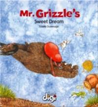Mr Grizzle's Sweet Dream