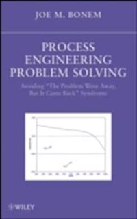 Process Engineering Problem Solving