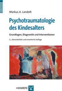 Psychotraumatologie des Kindesalters