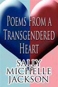 Poems from a Transgendered Heart