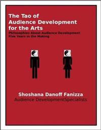 Tao of Audience Development for the Arts