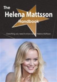 Helena Mattsson Handbook - Everything you need to know about Helena Mattsson