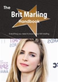 Brit Marling Handbook - Everything you need to know about Brit Marling