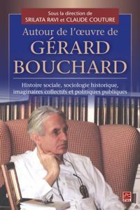 Autour de l'oeuvre de Gerard Bouchard