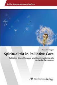 Spiritualitat in Palliative Care