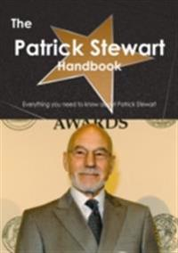 Patrick Stewart Handbook - Everything you need to know about Patrick Stewart