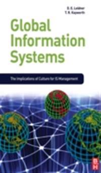 Global Information Systems: The Implications of Culture for Is Managment: The Implications of Culture for Is Managment