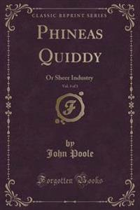 Phineas Quiddy, Vol. 3 of 3