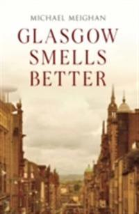 Glasgow Smells Better