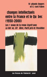 Echanges intellectuels entre la France et le Quebec