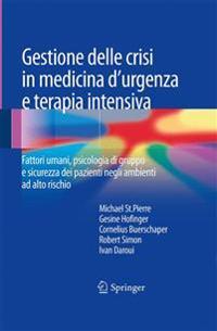 Gestione Delle Crisi in Medicina D'urgenza E Terapia Intensiva