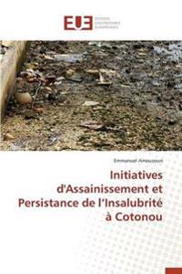 Initiatives D'Assainissement Et Persistance de L Insalubrite a Cotonou