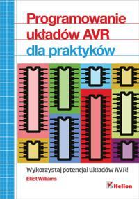 Programowanie uk?adow AVR dla praktykow