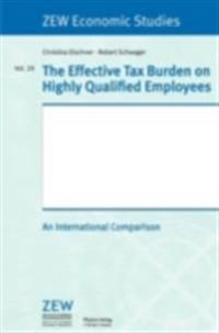 Effective Tax Burden on Highly Qualified Employees