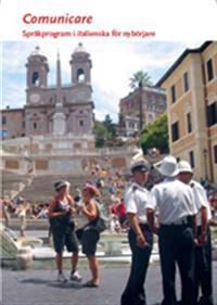 Comunicare : språkprogram i italienska för nybörjare